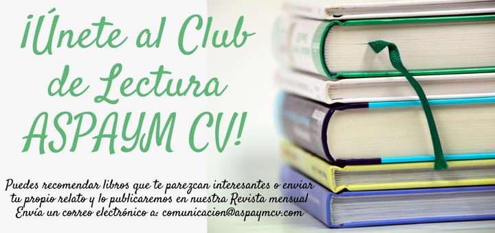 ¡Únete al Club de Lectura ASPAYM CV!